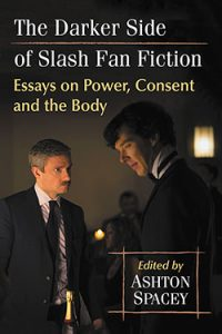 The Darker Side of Slash Fan Fiction