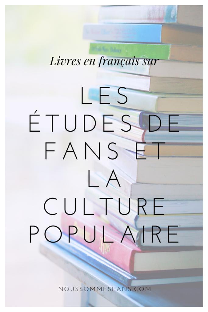 Livres en français sur les études de fans et la culture populaire