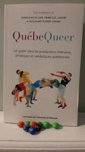 QuébeQueer. Le queer dans les productions littéraires, artistiques et médiatiques québécoises