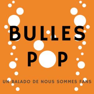 Bulles pop