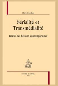 Sérialité et Transmédialité