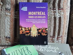 Montréal dans les bulles